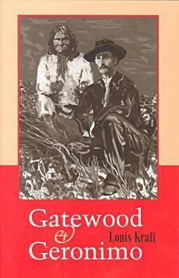 Image for Gatewood & Geronimo by Kraft, Louis
