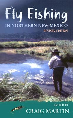 Fly Fishing in Northern New Mexico (Coyote Books)