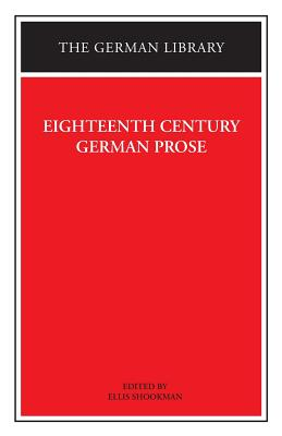Image for Eighteenth Century German Prose: Heinse, La Roche, Wieland, and others (German Library)