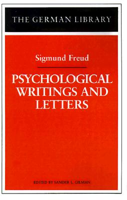 Psychological Writings and Letters: Sigmund Freud (German Library)
