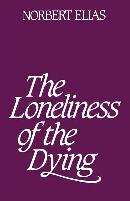 Image for Loneliness of the Dying