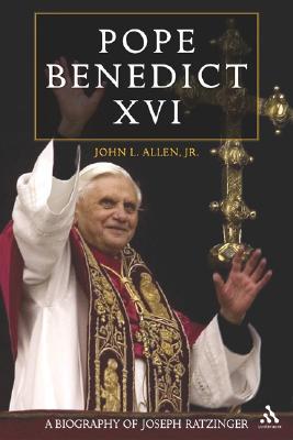 Pope Benedict XVI: A Biography of Joseph Ratzinger, Allen, John L.