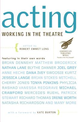 Acting: Working in the Theatre (Working in the Theatre Seminars)