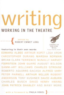 Image for Writing: Working in the Theatre (Working in the Theatre Seminars)