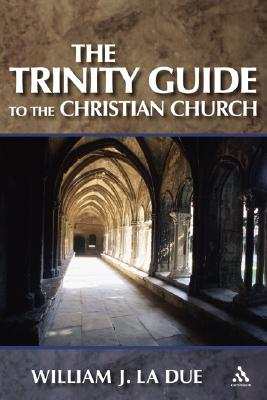 Image for The Trinity Guide to the Christian Church