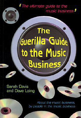 Image for GUERILLA GUIDE TO THE MUSIC BUSINESS