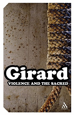 Violence and the Sacred (Impacts), Girard, Ren�