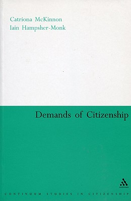 Demands of Citizenship (Continuum Collection)