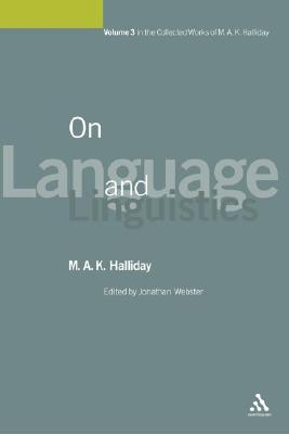 Image for On Language and Linguistics: Volume 3 (Collected Works M A Halliday)