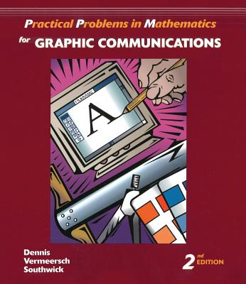 Image for Practical Problems in Mathematics for Graphic Communications (Delmar's Practical Problems in Mathematics Series)