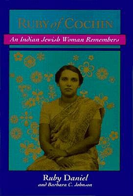 Image for Ruby of Cochin:  An Indian Jewish Woman Remembers