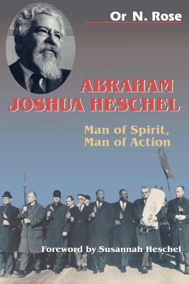 Image for Abraham Joshua Heschel: Man of Spirit, Man of Action