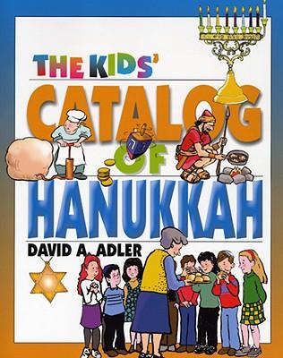 Image for The Kids' Catalog of Hanukkah