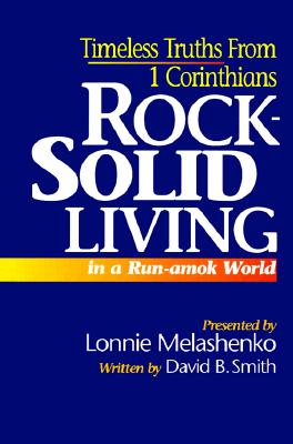 Image for Rock-Solid Living in a Run-Amok World
