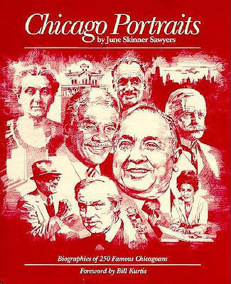 Image for Chicago Portraits: Biographies of 250 Famous Chicagoans
