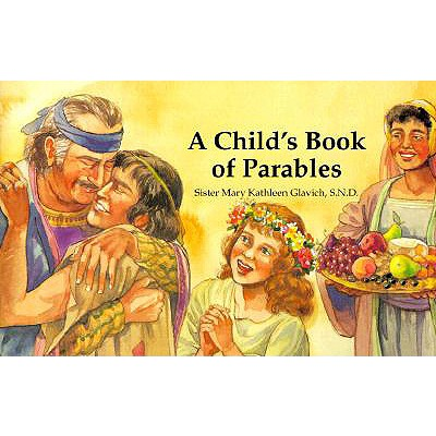 A Child's Book of Parables, Mary Kathleen Glavich
