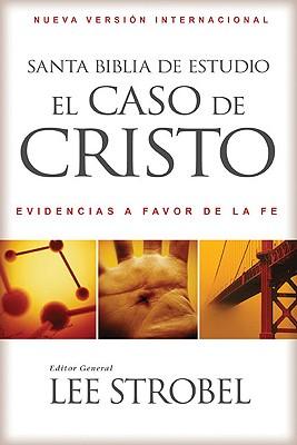 Image for Santa Biblia de estudio el caso de Cristo NVI: Evidencias a favor de la fe (Spanish Edition)