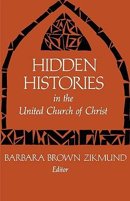 Hidden Histories in the United Church of Christ, Barbara Brown Zikmund