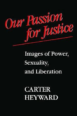 Image for Our Passion for Justice: Images of Power, Sexuality, and Liberation