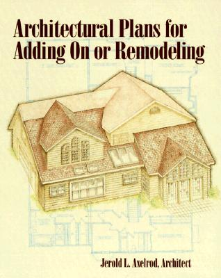 Image for ARCHITECTURAL PLANS FOR ADDING ON OR REMODELING