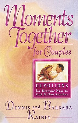 Image for Moments Together For Couples: Devotions for Drawing Near to God and One Another