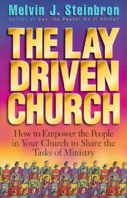 Image for The Lay-Driven Church