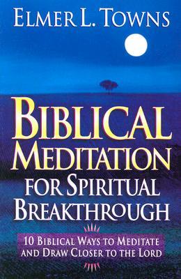 Image for Biblical Meditation for Spiritual Breakthrough