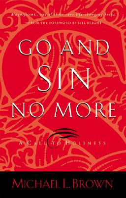 Image for Go and Sin No More: A Call to Holiness