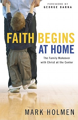Image for Faith Begins At Home