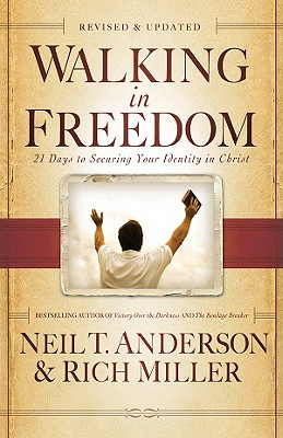 Image for Walking in Freedom: 21 Days to Securing Your Identity in Christ