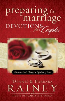 Image for Preparing for Marriage Devotions for Couples: Discover God's Plan for a Lifetime of Love