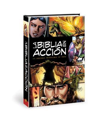 Image for La Biblia en accion: The Action Bible-Spanish Edition (Action Bible Series)