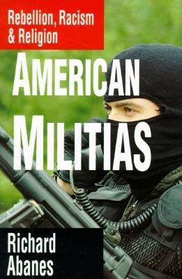 AMERICAN MILITIAS, ABANES, RICHARD