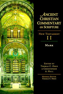 Image for Mark (Ancient Christian Commentary on Scripture, New Testament II)