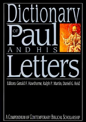 Image for Dictionary of Paul and His Letters (The IVP Bible Dictionary Series)