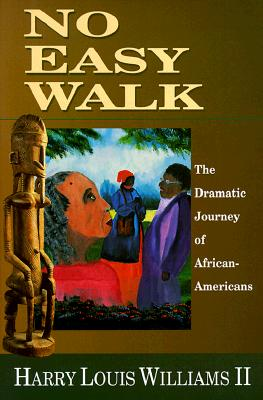 Image for No Easy Walk: The Dramatic Journey of African-Americans