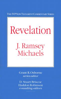 Revelation (IVP New Testament Commentary Series), J. Ramsey Michaels