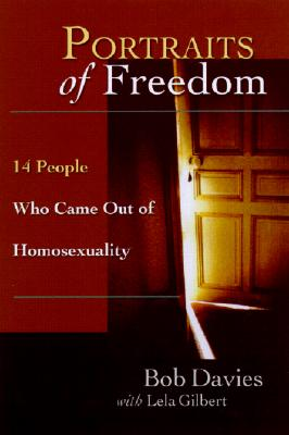 Image for Portraits of Freedom: 14 People Who Came Out of Homosexuality