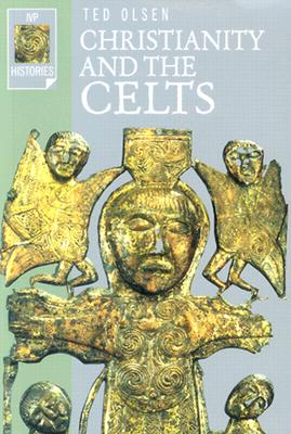 Image for Christianity and the Celts (Ivp Histories)