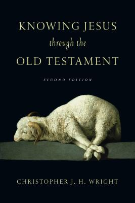 Image for Knowing Jesus Through the Old Testament (Knowing God Through the Old Testament )