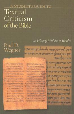 Image for A Student's Guide to Textual Criticism of the Bible: Its History, Methods and Results