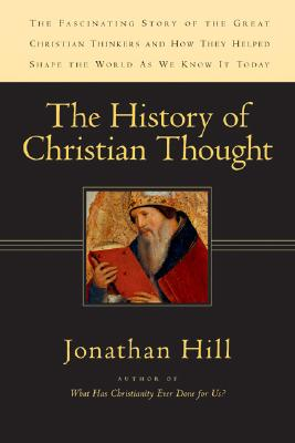 The History of Christian Thought, Jonathan Hill