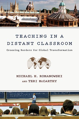 Image for Teaching in a Distant Classroom: Crossing Borders for Global Transformation