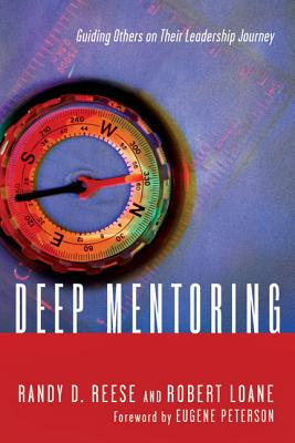Image for Deep Mentoring: Guiding Others on Their Leadership Journey