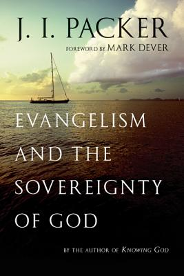 Image for Evangelism and the Sovereignty of God