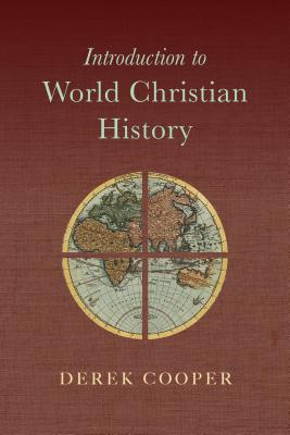 Image for Introduction to World Christian History
