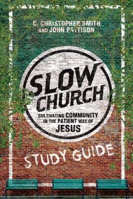 Image for Slow Church Study Guide