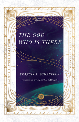 Image for The God Who Is There (Ivp Signature Collection)