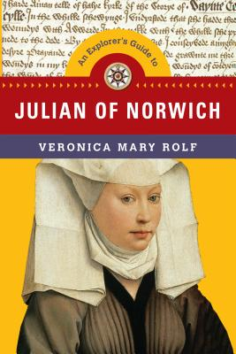 Image for An Explorer's Guide to Julian of Norwich (Explorer's Guides)