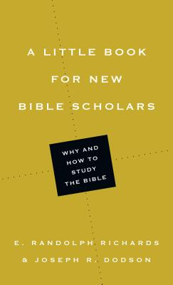 Image for A Little Book for New Bible Scholars (Little Books)
